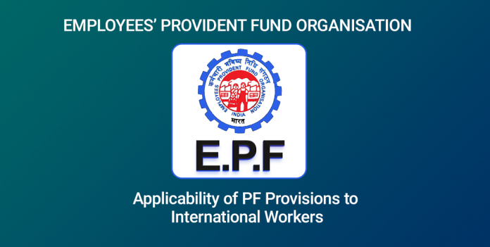 PF Provisions to International Workers